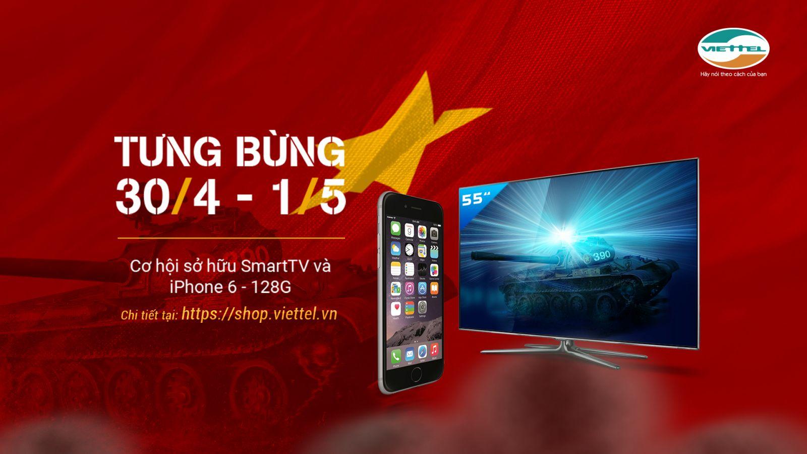 Khuyến mại viettel trúng TV, iPhone nhân dịp 30/4