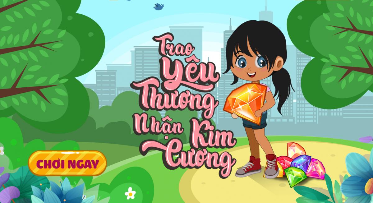 Mini game Trao yêu thương - Nhận kim cương với các phần thưởng cực hấp dẫn
